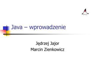 Java – wprowadzenie