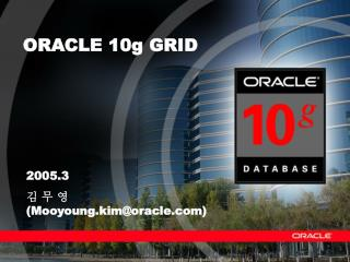 ORACLE 10g GRID