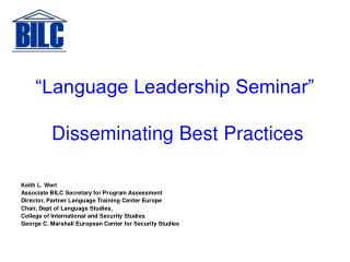 """Language Leadership Seminar""  Disseminating Best Practices"
