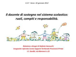 Relazione e disegni di Stefania Vannucchi