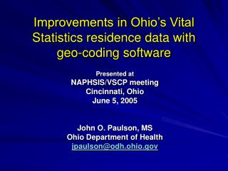 Improvements in Ohio's Vital Statistics residence data with  geo-coding software