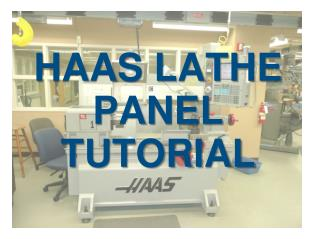 HAAS LATHE PANEL TUTORIAL