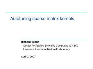 Autotuning sparse matrix kernels