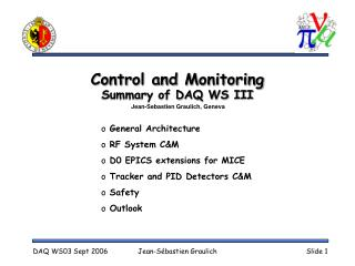 Control and Monitoring Summary of DAQ WS III