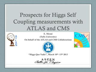 Prospects for Higgs Self Coupling measurements with ATLAS and CMS