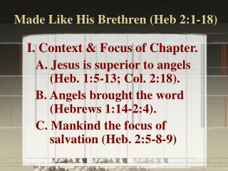 Made Like His Brethren Heb 2:1-18