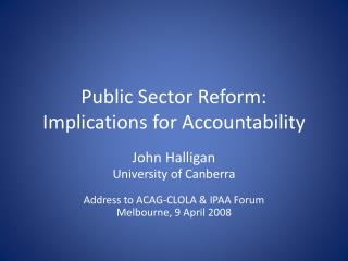 Public Sector Reform: Implications for Accountability
