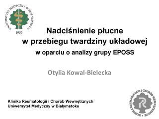 Nadciśnienie płucne w przebiegu twardziny układowej w oparciu o analizy grupy EPOSS