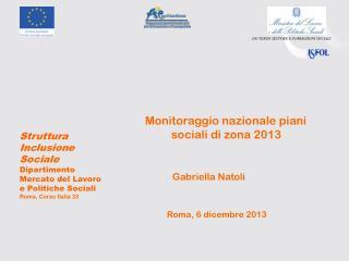 Monitoraggio nazionale piani           sociali di zona 2013