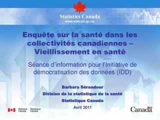 Enquête sur la santé dans les collectivités canadiennes – Vieillissement en santé