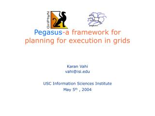 Pegasus -a framework for  planning for execution in grids