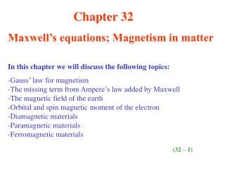 Chapter 32 Maxwell's equations; Magnetism in matter