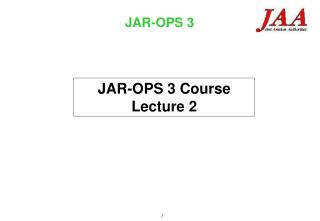 JAR-OPS 3 Course Lecture 2