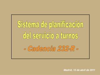 Sistema de planificación del servicio a turnos