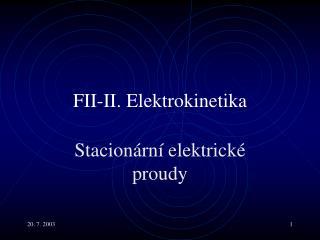 FII- II.  Elektrokinetika