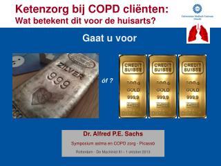 Ketenzorg bij COPD cli ë nten:  Wat betekent dit voor de huisarts?