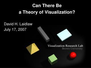 David H. Laidlaw July 17, 2007