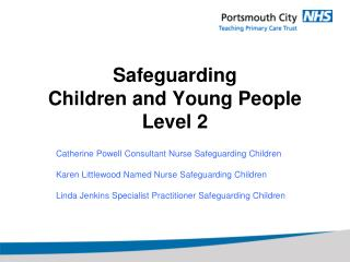 Safeguarding  Children and Young People Level 2