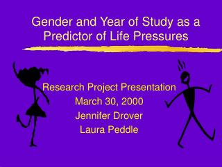 Gender and Year of Study as a Predictor of Life Pressures
