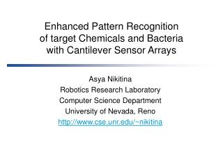 Enhanced Pattern Recognition of target Chemicals and Bacteria with Cantilever Sensor Arrays