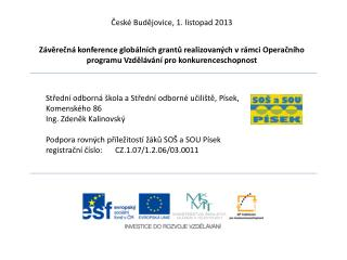 Střední odborná škola a Střední odborné učiliště, Písek,  Komenského 86 Ing. Zdeněk Kalinovský