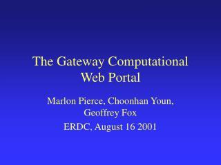 The Gateway Computational Web Portal