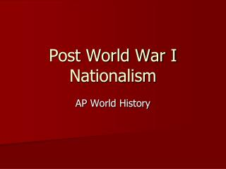 Post World War I Nationalism