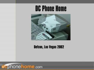 DC Phone Home