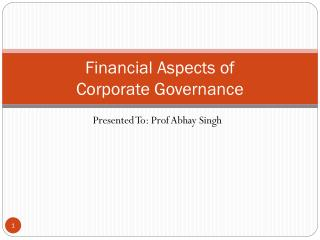 Financial Aspects of  Corporate Governance