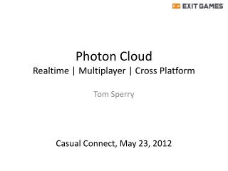 Photon Cloud Realtime | Multiplayer | Cross Platform