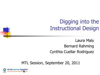 Digging into the Instructional Design