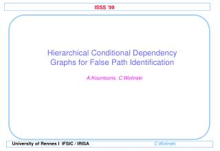 Hierarchical Conditional Dependency Graphs for False Path Identification