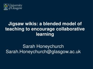 Jigsaw wikis: a blended model of teaching to encourage collaborative learning