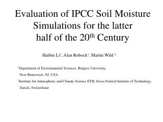 Evaluation of IPCC Soil Moisture Simulations for the latter  half of the 20 th  Century