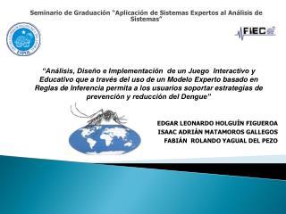 Seminario de Graduaci�n �Aplicaci�n de Sistemas Expertos al An�lisis de Sistemas�