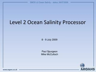 Level 2 Ocean Salinity Processor
