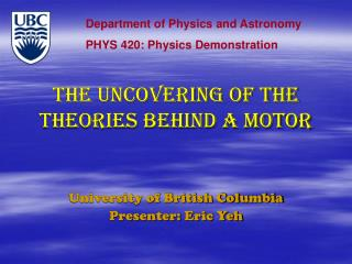 THE uncovering of the theories behind a motor