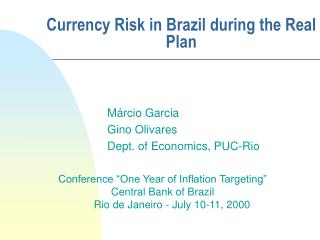 Currency Risk in Brazil during the Real Plan