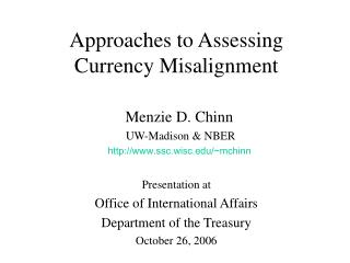 Approaches to Assessing Currency Misalignment