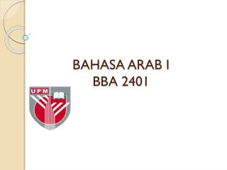 BAHASA ARAB I BBA 2401