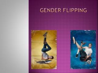 Gender Flipping