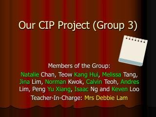 Our CIP Project (Group 3)