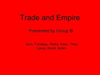 Trade and Empire