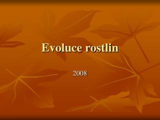 Evoluce rostlin