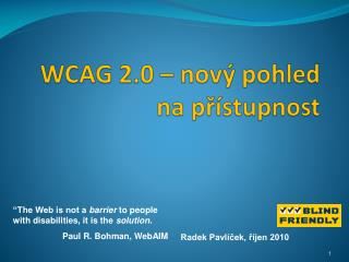 WCAG 2.0 – nový pohled na přístupnost