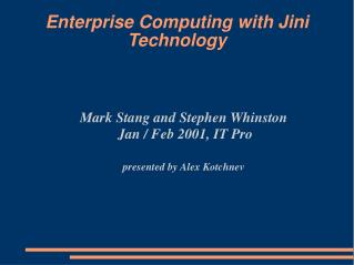 Enterprise Computing with Jini Technology
