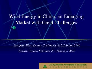 Wind Energy in China, an Emerging Market with Great Challenges