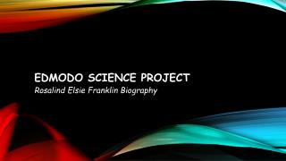Edmodo science project