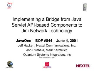 Implementing a Bridge from Java Servlet API-based Components to Jini Network Technology