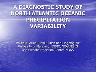 A DIAGNOSTIC STUDY OF NORTH ATLANTIC OCEANIC PRECIPITATION VARIABILITY